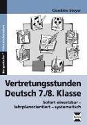 Cover-Bild zu Vertretungsstunden Deutsch 7./8. Klasse von Steyer, Claudine