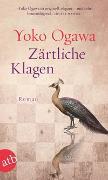 Cover-Bild zu Ogawa, Yoko: Zärtliche Klagen