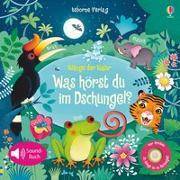 Cover-Bild zu Klänge der Natur: Was hörst du im Dschungel? von Taplin, Sam