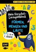 Cover-Bild zu Thißen, Sandy (Illustr.): Fit für die 1. Klasse! Mein Vorschul-Lernspielblock - Formen, Mengen und Laute