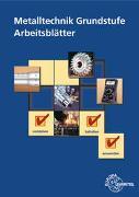 Cover-Bild zu Metalltechnik Grundstufe Arbeitsblätter von Schellmann, Bernhard