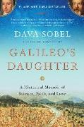Cover-Bild zu Sobel, Dava: Galileo's Daughter: A Historical Memoir of Science, Faith, and Love