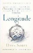 Cover-Bild zu Sobel, Dava: Longitude: The True Story of a Lone Genius Who Solved the Greatest Scientific Problem of His Time