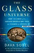 Cover-Bild zu Sobel, Dava: The Glass Universe: How the Ladies of the Harvard Observatory Took the Measure of the Stars