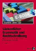 Cover-Bild zu Lückenfüller: Grammatik und Rechtschreibung (eBook) von Penzenstadler, Brigitte
