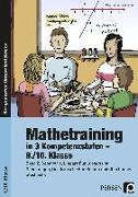 Cover-Bild zu Mathetraining in 3 Kompetenzstufen - 9./10. Klasse von Penzenstadler, Brigitte