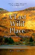 Cover-Bild zu Tomkies, Mike: A Last Wild Place