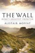 Cover-Bild zu Moffat, Alistair: The Wall