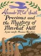 Cover-Bild zu McCall Smith, Alexander: Precious and the Mystery of Meerkat Hill