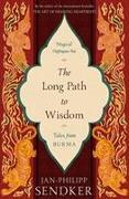 Cover-Bild zu Sendker, Jan-Philipp: The Long Path to Wisdom