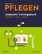 Cover-Bild zu PFLEGEN Anatomie Trainingsbuch von Dönitz, Stephan