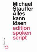Cover-Bild zu Stauffer, Michael: Alles kann lösen