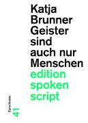 Cover-Bild zu Brunner, Katja: Geister sind auch nur Menschen