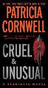 Cover-Bild zu Cornwell, Patricia: Cruel and Unusual