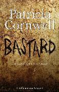 Cover-Bild zu Cornwell, Patricia: Bastard (eBook)