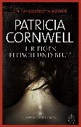 Cover-Bild zu Cornwell, Patricia: Ihr eigen Fleisch und Blut (eBook)