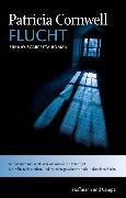 Cover-Bild zu Cornwell, Patricia: Flucht (eBook)