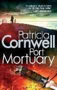 Cover-Bild zu Cornwell, Patricia: Port Mortuary (eBook)