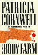 Cover-Bild zu Cornwell, Patricia: The Body Farm (eBook)