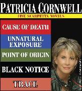 Cover-Bild zu Cornwell, Patricia: Patricia Cornwell FIVE SCARPETTA NOVELS (eBook)