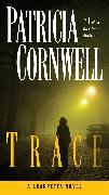 Cover-Bild zu Cornwell, Patricia: Trace (eBook)