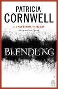 Cover-Bild zu Cornwell, Patricia: Blendung