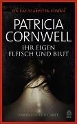 Cover-Bild zu Cornwell, Patricia: Ihr eigen Fleisch und Blut