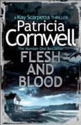 Cover-Bild zu Cornwell, Patricia: Flesh and Blood (eBook)