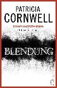 Cover-Bild zu Cornwell, Patricia: Blendung (eBook)