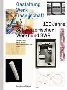 Cover-Bild zu Gnägi, Thomas (Hrsg.): Gestaltung Werk Gesellschaft
