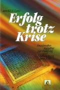 Cover-Bild zu Lanz, Arnold H: Erfolg trotz Krise