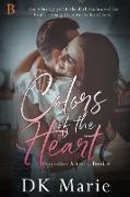 Cover-Bild zu Colors of the Heart (Opposites Attract, #4) (eBook) von Marie, Dk