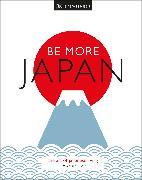 Cover-Bild zu Be More Japan von DK Eyewitness