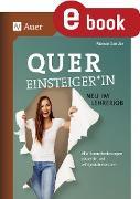 Cover-Bild zu Quereinsteiger*in - neu im Lehrerjob (eBook) von Sander, Manon