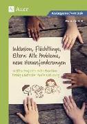 Cover-Bild zu Inklusion, Flüchtlinge, Eltern: Alte Probleme, neue Herausforderungen von Sander, Manon