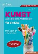 Cover-Bild zu Kunst aus einfachen Materialien für die Kita von Sander, Manon