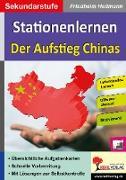 Cover-Bild zu Stationenlernen Der Aufstieg Chinas von Heitmann, Friedhelm