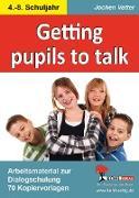 Cover-Bild zu Getting pupils to talk (eBook) von Vatter, Jochen