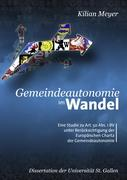 Cover-Bild zu Meyer, Kilian: Gemeindeautonomie im Wandel