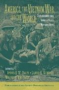 Cover-Bild zu Daum, Andreas W. (Hrsg.): America, the Vietnam War, and the World