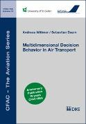 Cover-Bild zu Wittmer, Andreas: Multidimensional Decision Behavior in Air Transport