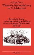 Cover-Bild zu Daum, Andreas: Wissenschaftspopularisierung im 19. Jahrhundert (eBook)