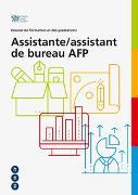 Cover-Bild zu Dossier de formation et des prestations pour la formation en entreprise Assistant/e de bureau AFP von IGKG Schweiz