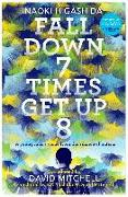 Cover-Bild zu Higashida, Naoki: Fall Down Seven Times, Get Up Eight (eBook)