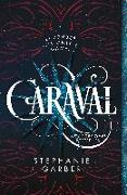 Cover-Bild zu Garber, Stephanie: Caraval