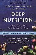 Cover-Bild zu Shanahan, Catherine: DEEP NUTRITION