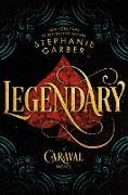 Cover-Bild zu Garber, Stephanie: Legendary
