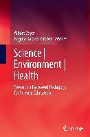 Cover-Bild zu Kyburz-Graber, Regula (Hrsg.): Science   Environment   Health