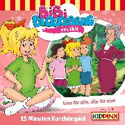Cover-Bild zu Bibi Blocksberg Kurzhörspiel - Bibi erzählt: Eine für alle, alle für eine (Audio Download) von Weigand, Klaus-P.