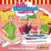 Cover-Bild zu Bibi Blocksberg Kurzhörspiel - Bibi erzählt: Die Freundschaftskrise (Audio Download) von Weigand, Klaus-P.